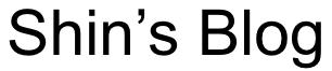Shins Blog